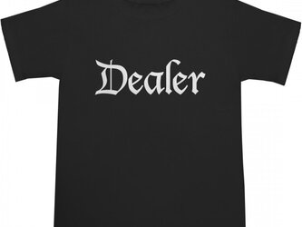 Dealer Tシャツの画像