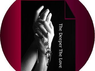The Deeper The Love ~ より深い愛の画像