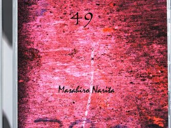 テクノアーティストMasahiroNarita ファーストアルバム「49」サイン入りの画像