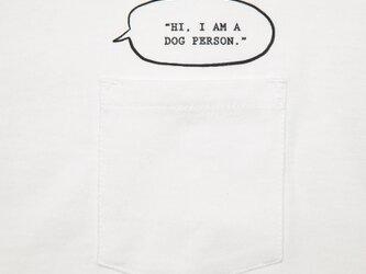 私は犬派。I'm a Dog person. ポケットTシャツ ユニセックスS〜XLサイズ Tcollectorの画像