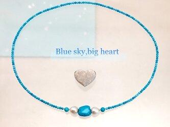 Blue sky,big heart(ブルースカイ、ビッグハート)の画像