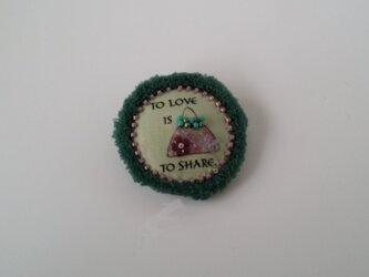 ブローチ To love is to shareの画像