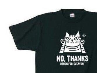 NO, THANKS ~ねこシリーズ~  150.160.(女性M.L) S~XL Tシャツ【受注生産品】の画像