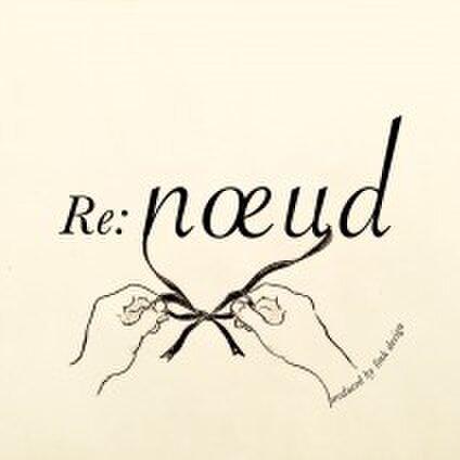 re:nœud