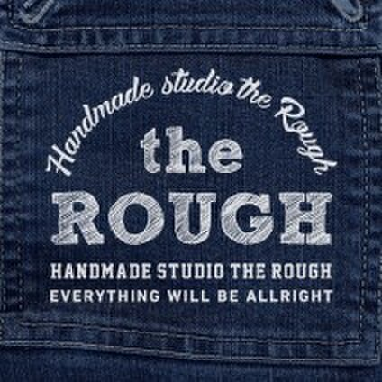 the ROUGH