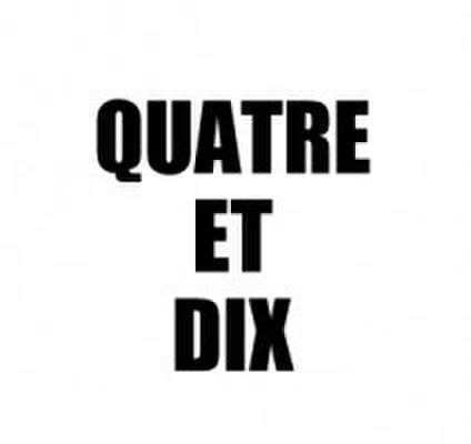 Quatre et Dix