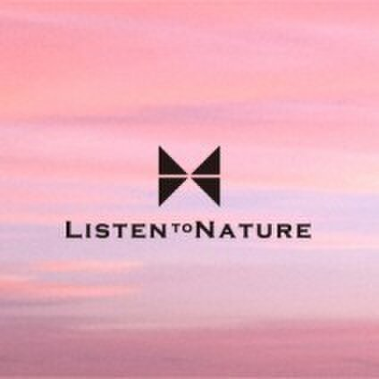 Listen to Nature