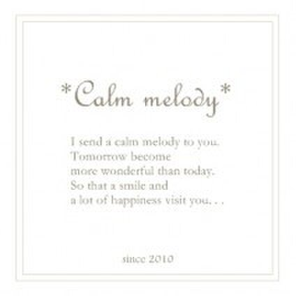 * Calm melody *