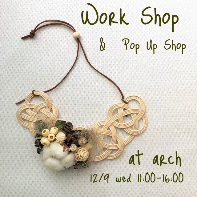 Work Shop&Pop Up Shop