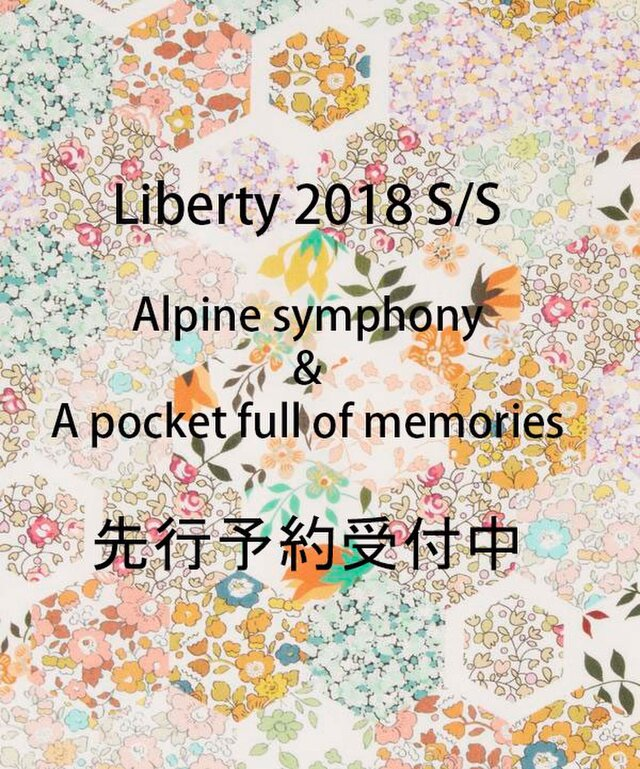 LIBERTY 2018S/S Alpine symphony 先行予約受付中の画像1枚目